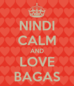 Poster: NINDI CALM AND LOVE BAGAS