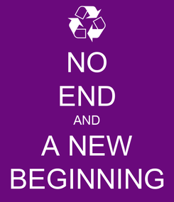 Poster: NO END AND A NEW BEGINNING