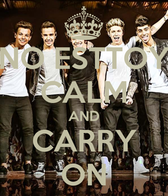Poster: NO ESTTOY CALM AND CARRY ON
