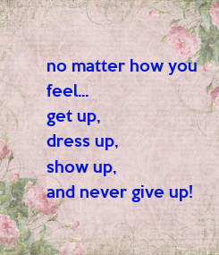 Poster: no matter how you 