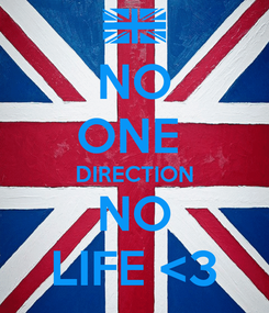 Poster: NO ONE  DIRECTION NO LIFE <3
