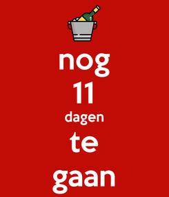 Poster: nog 11 dagen te gaan