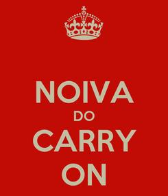 Poster:  NOIVA DO CARRY ON