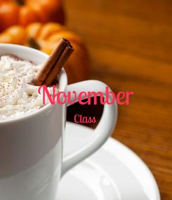 Poster:  November Class