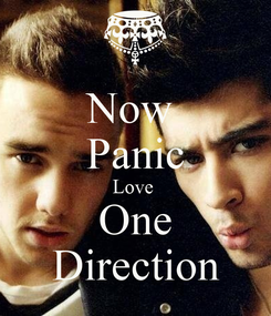 Poster: Now  Panic Love  One Direction