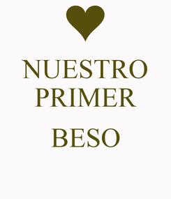Poster: NUESTRO PRIMER  BESO