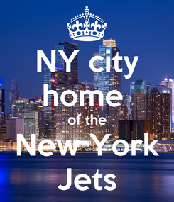 Poster: NY city home  of the New York Jets