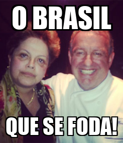 Poster: O BRASIL QUE SE FODA!