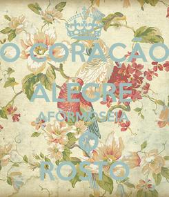 Poster: O CORAÇÃO ALEGRE  AFORMOSEIA   O ROSTO