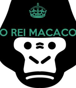 Poster: O REI MACACO