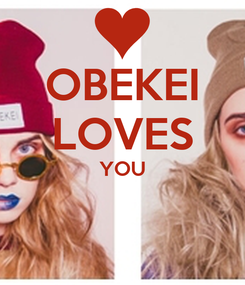 Poster: OBEKEI LOVES YOU