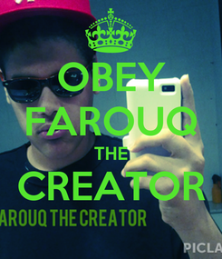 Poster: OBEY FAROUQ THE CREATOR