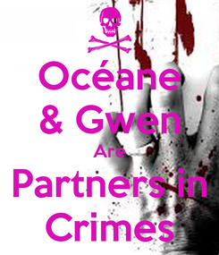 Poster: Océane & Gwen Are Partners in Crimes