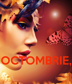 Poster:    OCTOMBRIE,