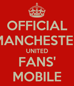 Poster: OFFICIAL MANCHESTER UNITED FANS' MOBILE