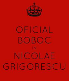 Poster: OFICIAL BOBOC IN NICOLAE GRIGORESCU