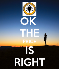 Poster: OK  THE PRICE IS RIGHT