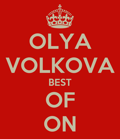 Poster: OLYA VOLKOVA BEST OF ON