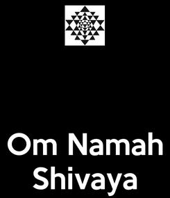 Poster:    Om Namah Shivaya