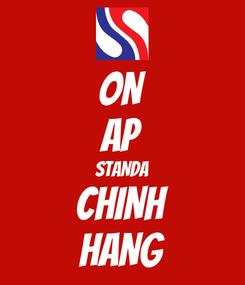 Poster: ON AP STANDA CHINH HANG