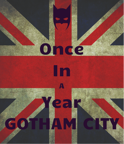 Poster: Once In A Year GOTHAM CITY
