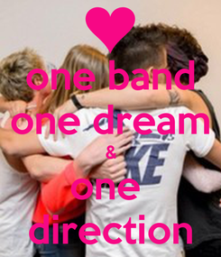 Poster: one band one dream & one  direction