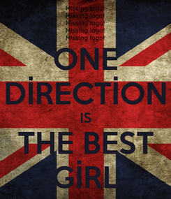 Poster: ONE DİRECTİON IS THE BEST GİRL