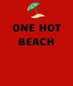 Poster: ONE HOT BEACH