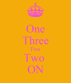 Poster: One Three Four Two  ON