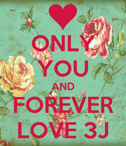 Poster: ONLY YOU AND FOREVER LOVE 3J
