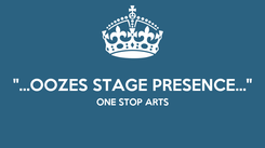 """Poster:  """"...OOZES STAGE PRESENCE..."""" ONE STOP ARTS"""