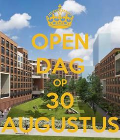 Poster: OPEN DAG OP 30 AUGUSTUS