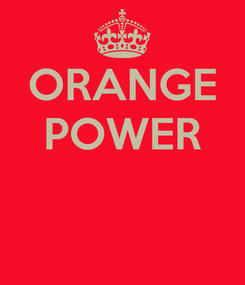 Poster: ORANGE POWER