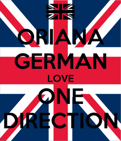 Poster: ORIANA GERMAN LOVE ONE DIRECTION