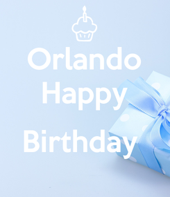 Poster: Orlando Happy  Birthday