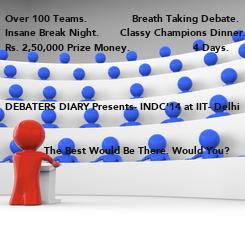 Poster: Over 100 Teams.               Breath Taking Debate. Insane Break Night.       Classy Champions