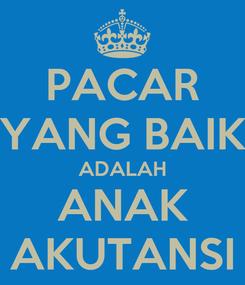 Poster: PACAR YANG BAIK ADALAH ANAK AKUTANSI