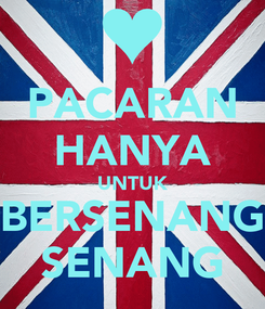 Poster: PACARAN HANYA UNTUK BERSENANG SENANG