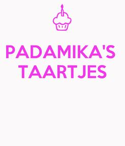 Poster: PADAMIKA'S  TAARTJES
