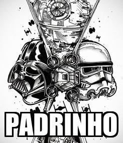 Poster:  PADRINHO
