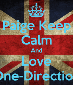 Poster: Paige Keep Calm And Love One-Direction