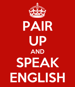 Poster: PAIR UP AND SPEAK ENGLISH