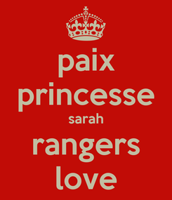 Poster: paix princesse sarah rangers love
