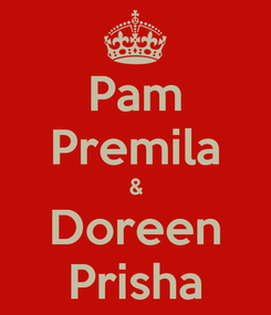 Poster: Pam Premila & Doreen Prisha