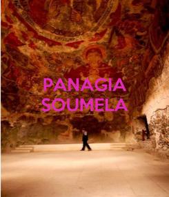 Poster: PANAGIA SOUMELA
