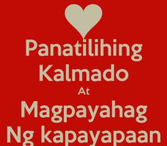 Poster: Panatilihing Kalmado At Magpayahag Ng kapayapaan