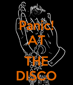 Poster: Panic! AT  THE DISCO
