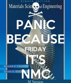 Poster: PANIC BECAUSE FRIDAY IT'S NMC