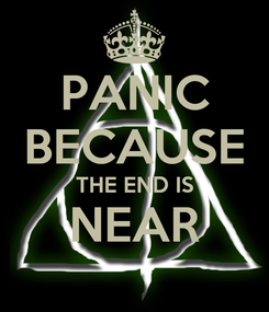 Poster: PANIC BECAUSE THE END IS NEAR