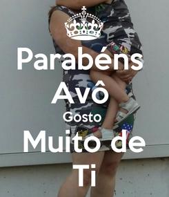 Poster: Parabéns  Avô  Gosto  Muito de Ti